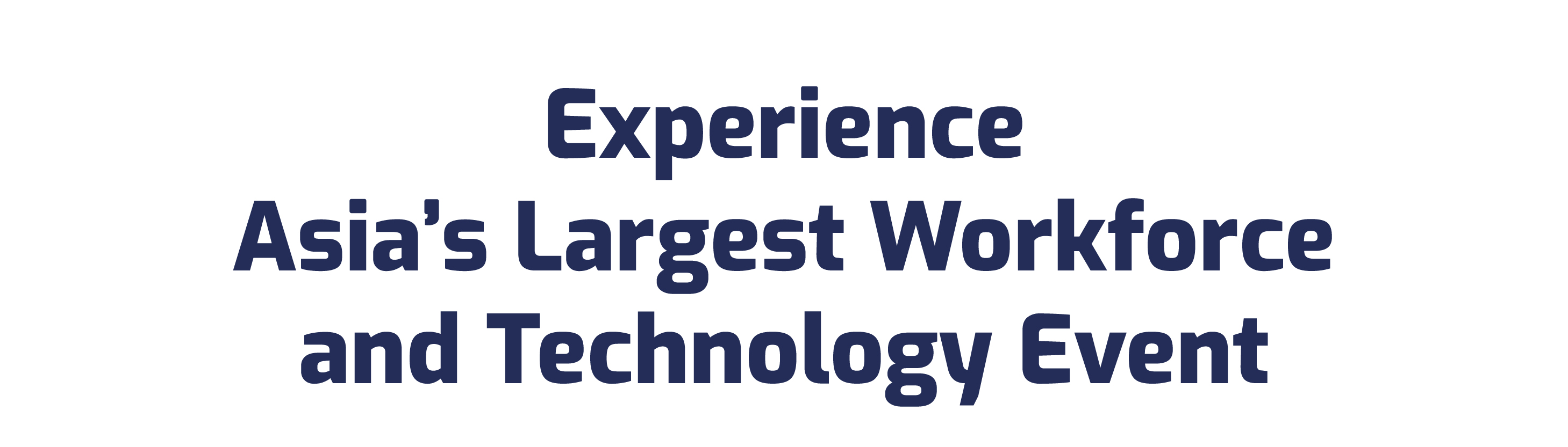 FESTIVAL HIGHLIGHTS_MAILING_700x200_Experience Asia's Largest Workforce and Technology Event