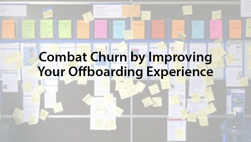 Combat Churn by Improving Your Offboarding Experience