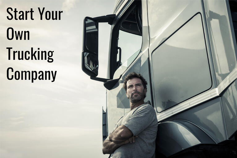 Start Your Own Trucking Company