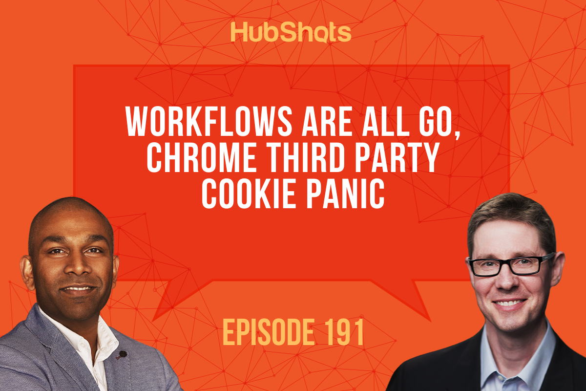 Episode 191 Workflows are all Go, Chrome Third Party Cookie pani