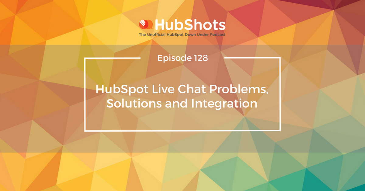 HubSpot Live Chat Problems, Solutions and Integration