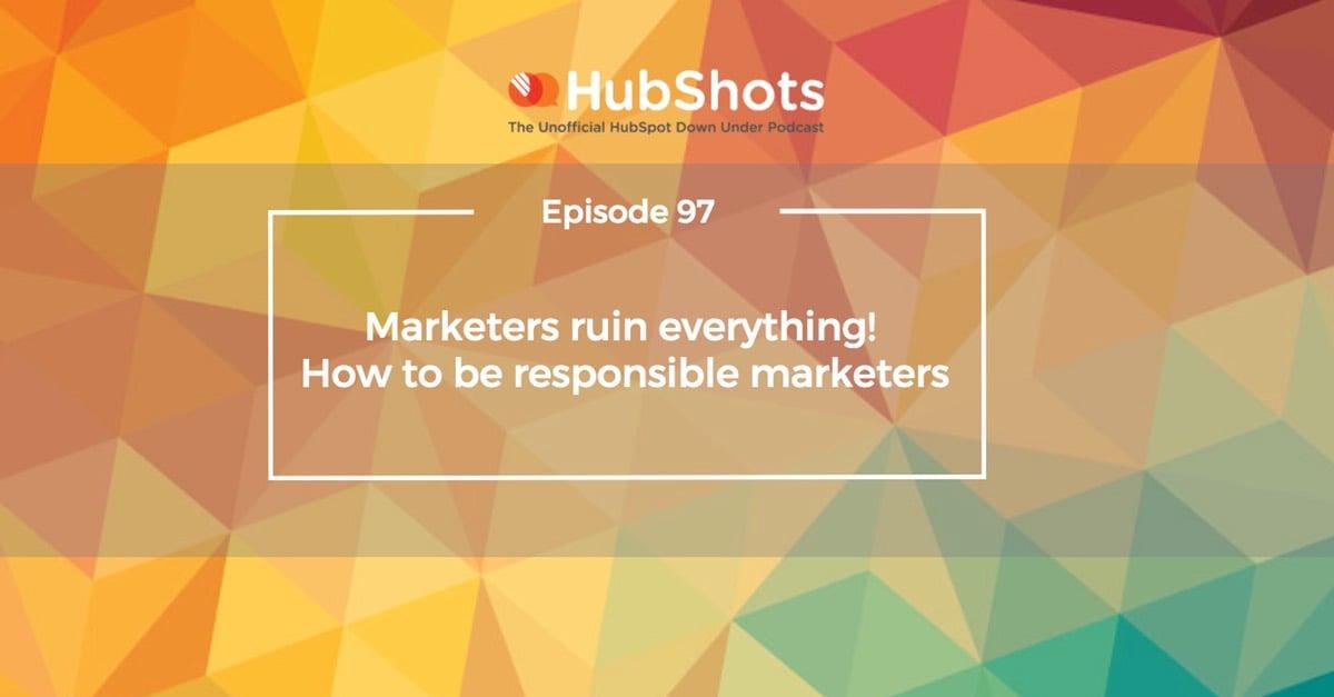 HubShots Episode 97