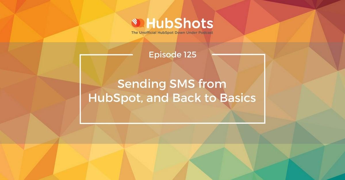 Episode 125 of HubShots