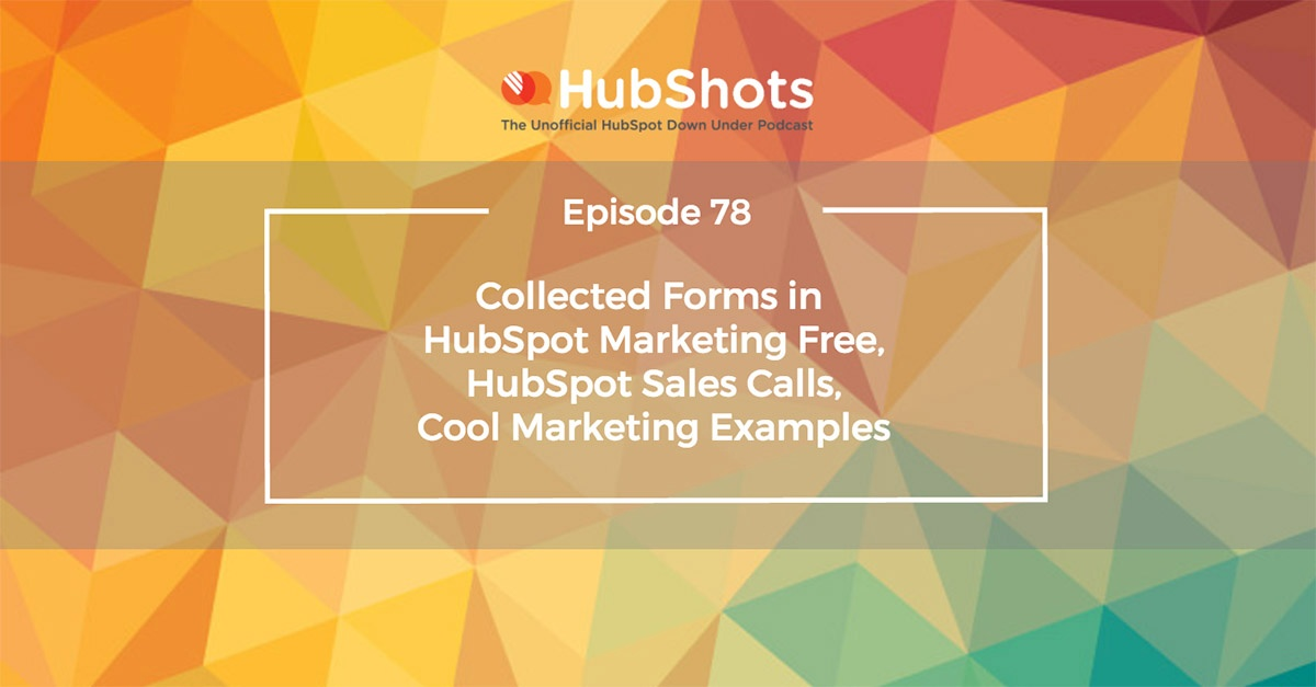 HubShots Episode 78