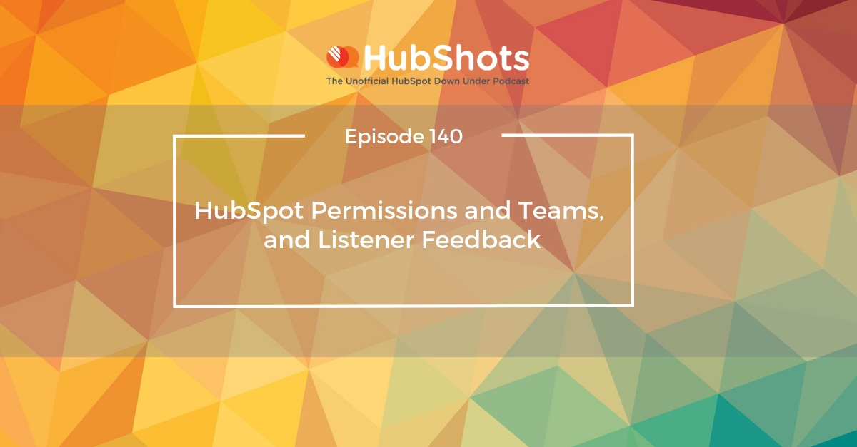 HubShots Episode 140