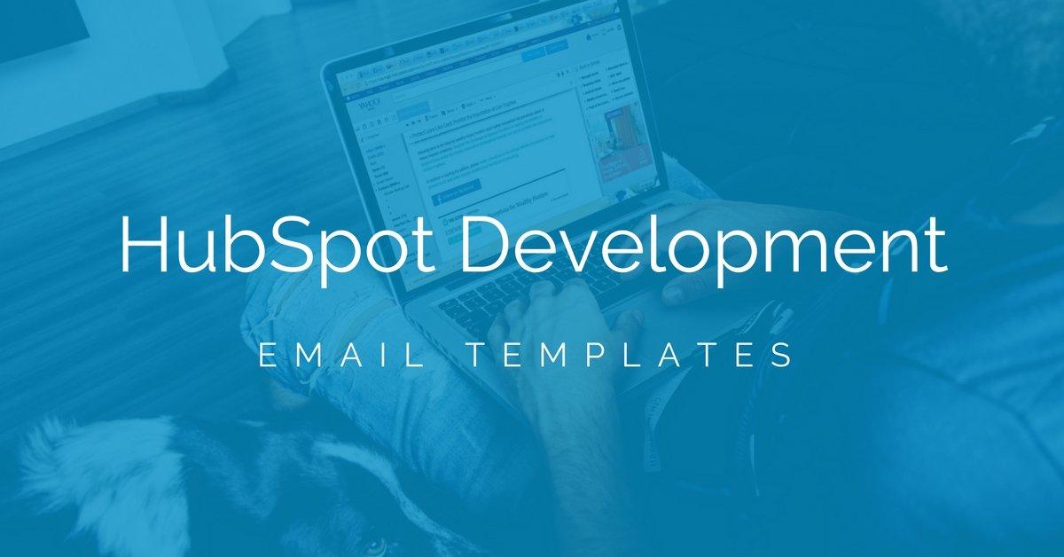 HubSpot Email Template Development
