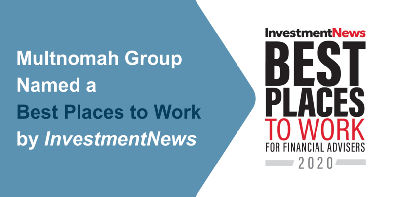 Named a 2020 Best Places to Work for Financial Advisers by InvestmentNews