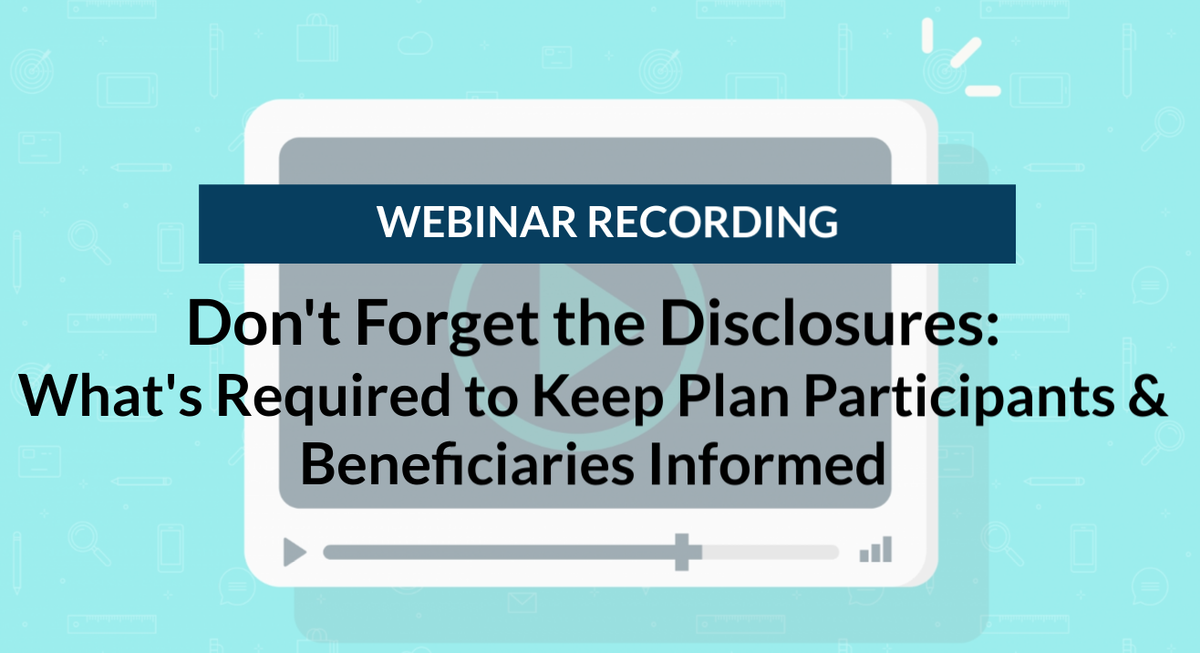 Webinar Recording: Don't Forget the Disclosures