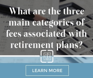 An Overview of Retirement Plan Fees