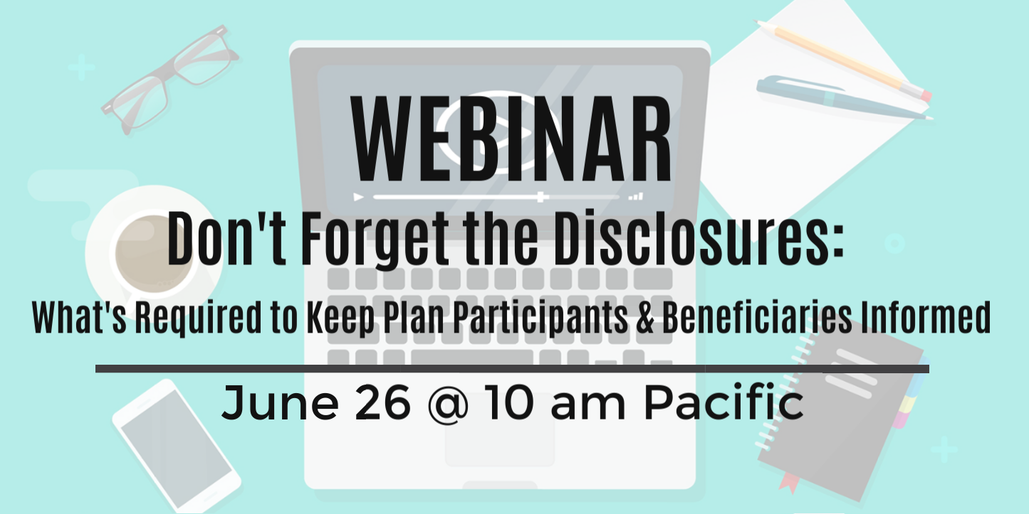 Upcoming Webinar: Don't Forget the Disclosures