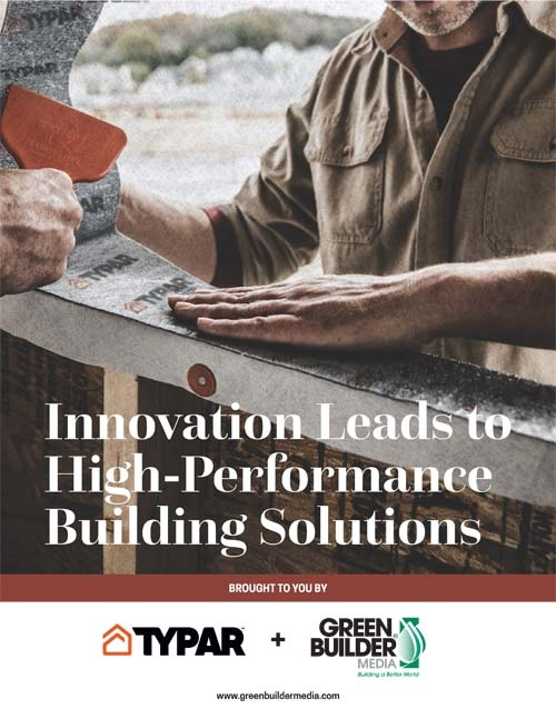 Innovation%20Leads%20to%20High-Performance%20Building%20Solutions%20%20by%20Typar%20and%20Green%20Builder%20Media-web