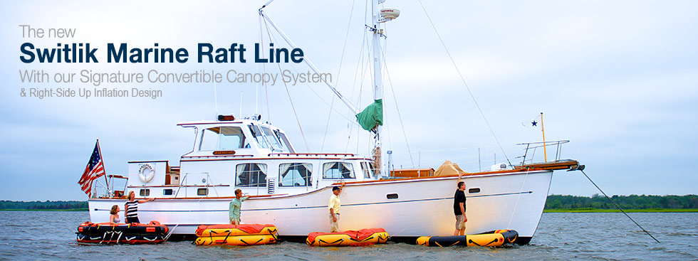 The new Switlik Marine Raft Line - With our Signature Convertible Canopy System