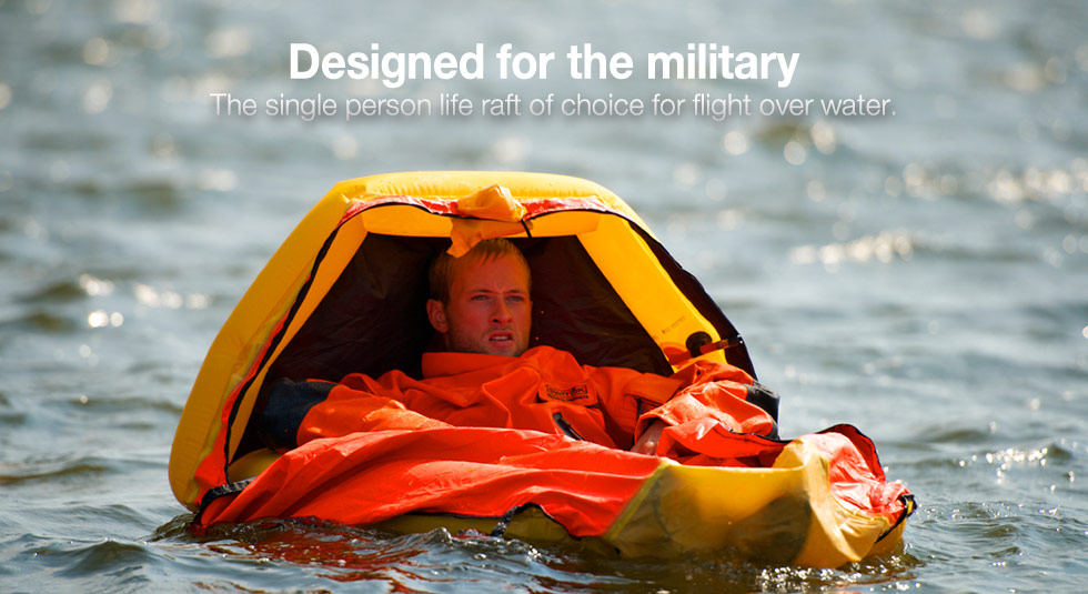 Designed for the military - The single person life raft to choice for flight over water.