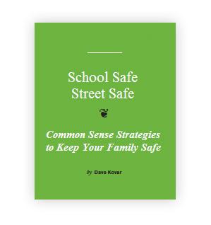 School Safe - Street Safe