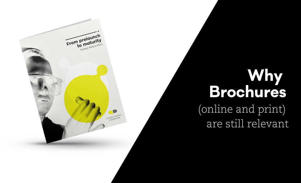 Why Brochures (online and print) are still relevant