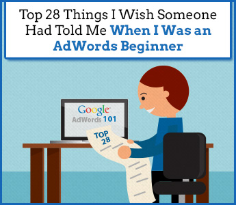 28 Tips For AdWords Beginners