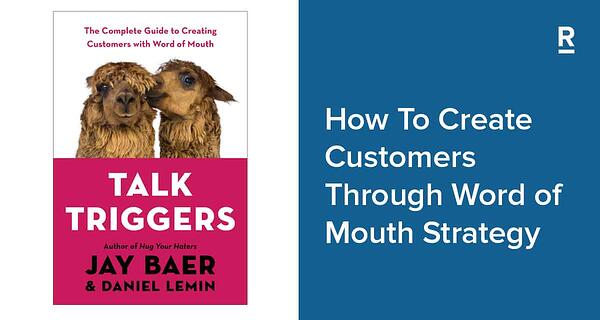 How-To-Create-Customers-Through-Word-of-Mouth-Strategy-1