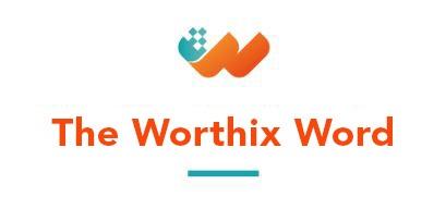 The Worthix Word