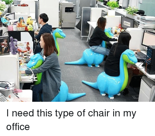 i-need-this-type-of-chair-in-my-office-42023568
