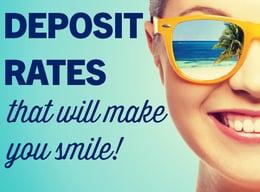 Deposit Rates To Make You Smile.jpg