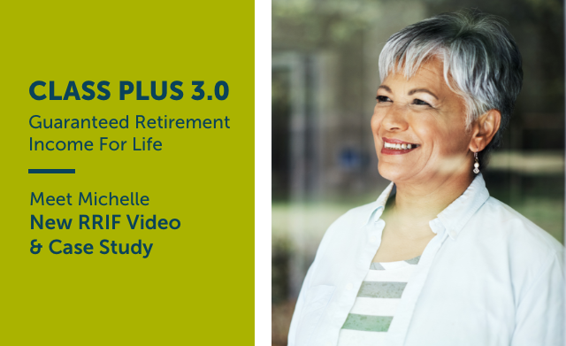 Class Plus 3.0 RRIF Video and Case Study