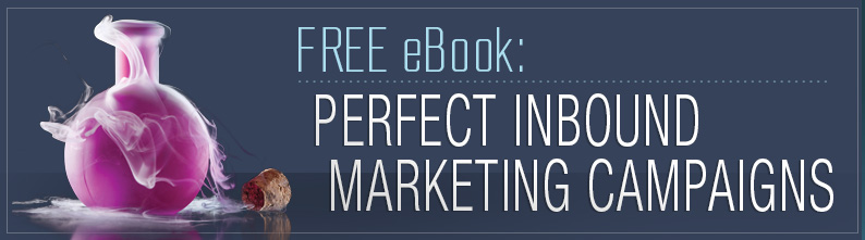 Creating an Effective Inbound Marketing Campaign - Free eBook