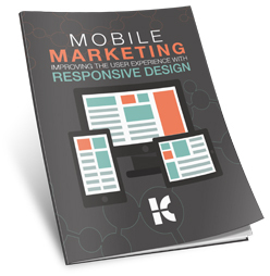 Mobile Marketing: Improving the User Experience with Responsive Design - Free eBook