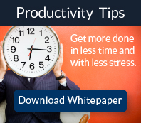 productivity tips. get more done in less time with less stress
