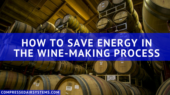 Use air compressors to save energy in the wine-making process