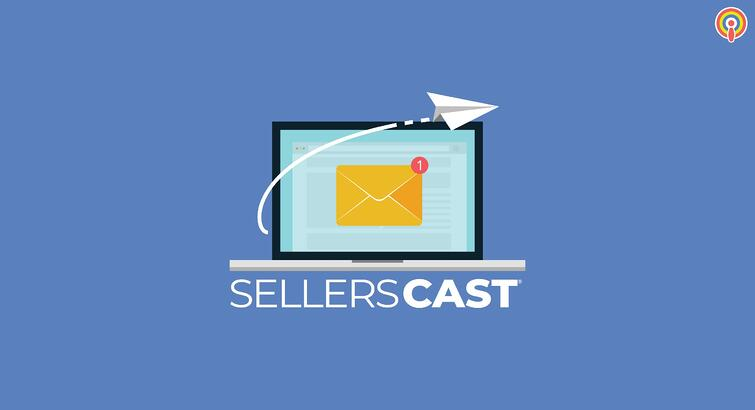 Sellerscast: E-commerce Automated Emails That You Have to Have Set Up