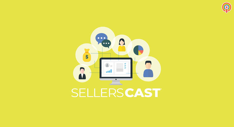 Sellerscast: The Benefit of CRM for E-commerce Sellers