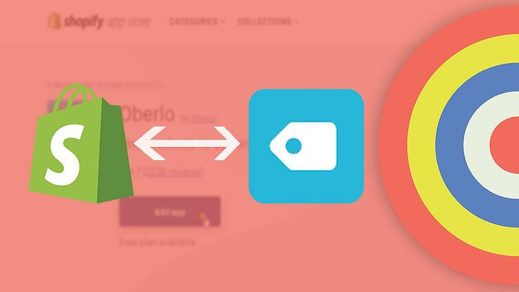 How to Integrate Oberlo and Shopify