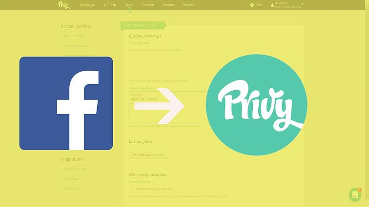 How To Add Facebook Conversion Pixels to Privy