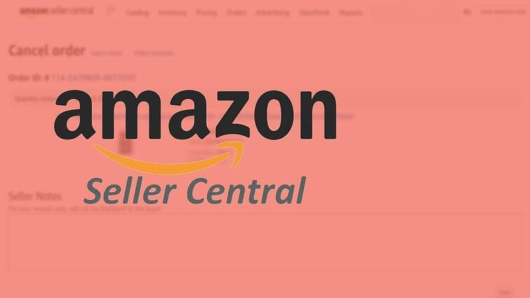 How to Cancel an Existing Order on Amazon Seller Central