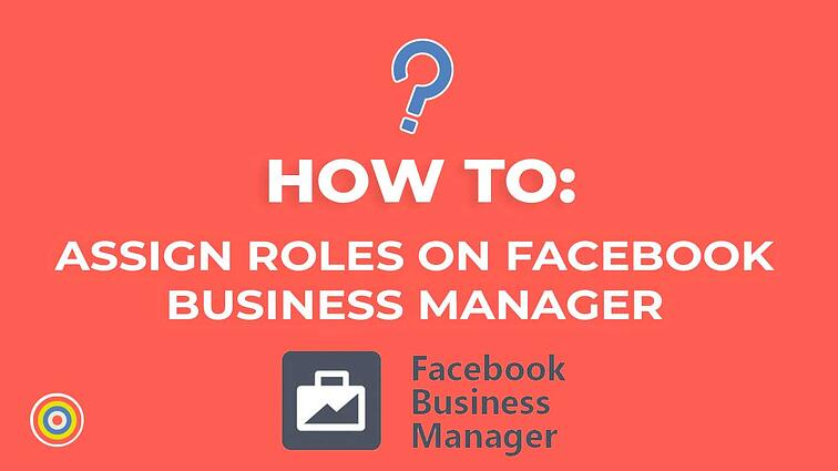 How to Assign Roles on Facebook Business Manager