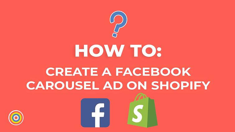 How to Create a Facebook Carousel Ad on Shopify