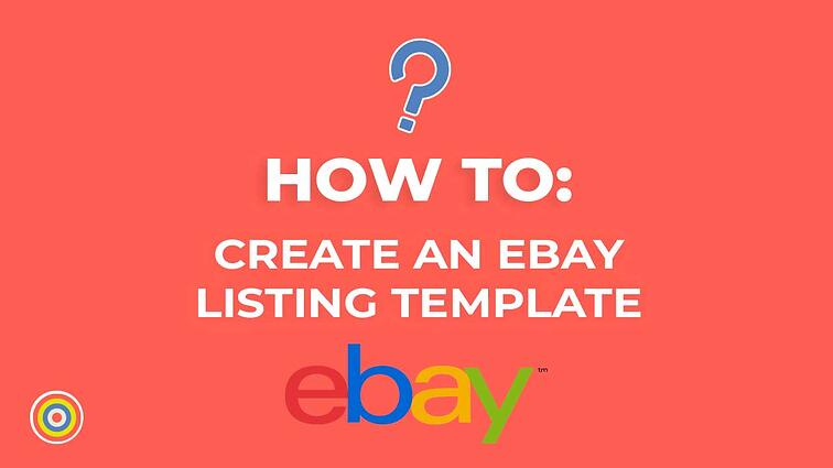 How to Create a Listing Template on eBay