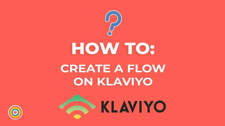 How to Create a Flow on Klaviyo