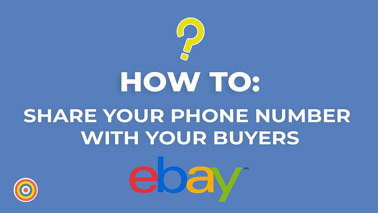 How to Share your Phone Number with Your Buyers on eBay