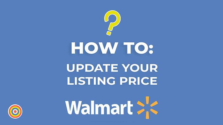 How to Update your Listing Price on Walmart