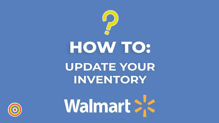 How to Update your Inventory on Walmart