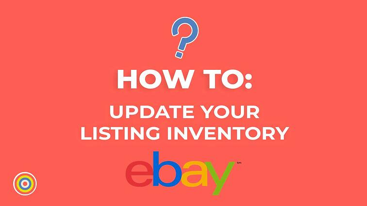 How to Update your Listing Inventory on eBay