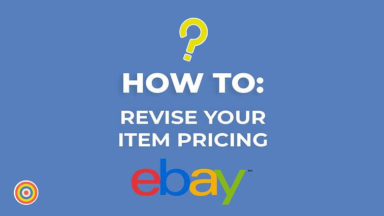How to Revise your Item Pricing on eBay