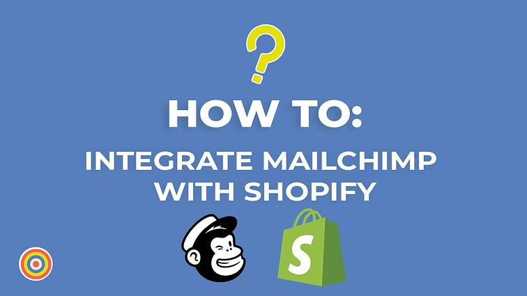 How to Integrate Your MailChimp Account With Shopify