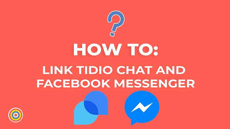 How to Link Tidio Chat and Facebook Messenger