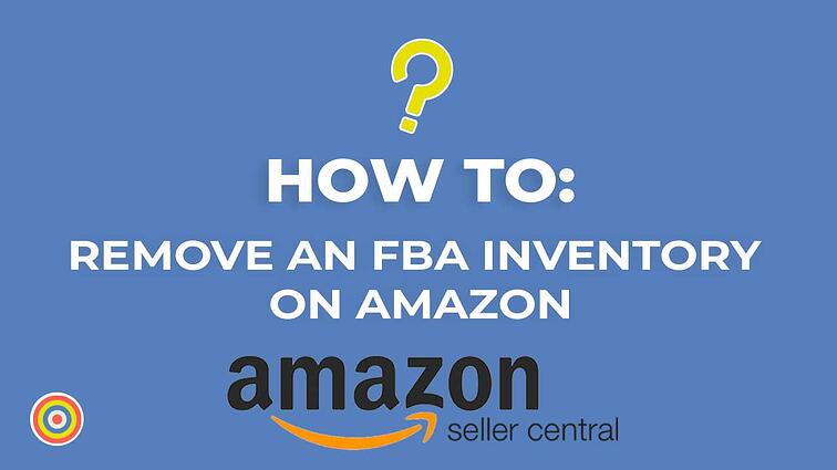 How to Remove an FBA Inventory on Amazon Seller Central
