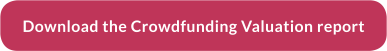 Download crowdfunding valuation report now