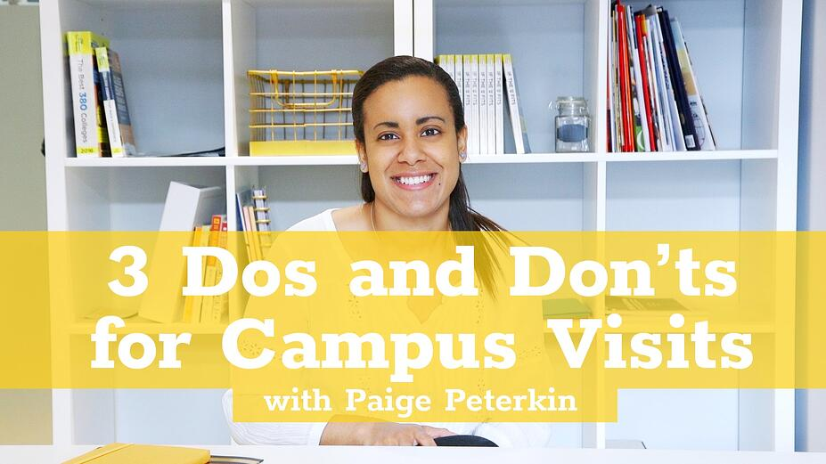 Dos and Don'ts for Campus Visits