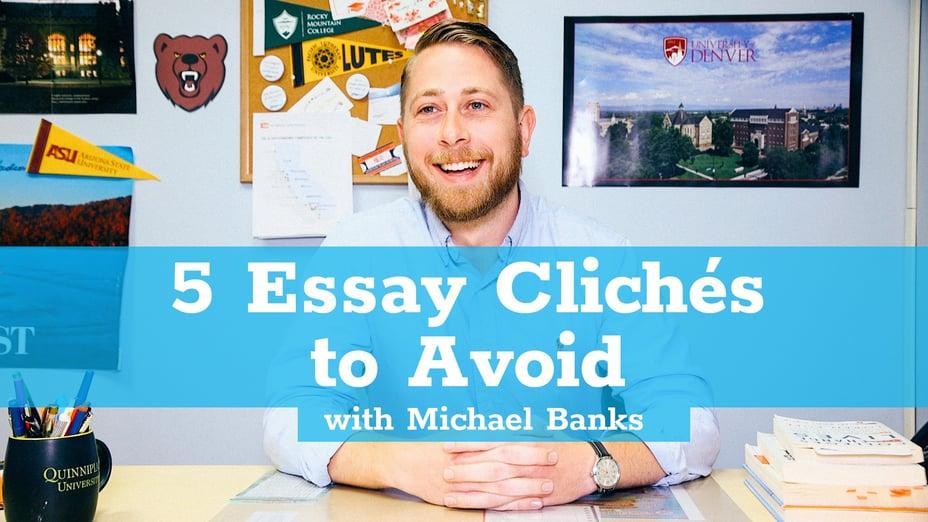 Five Essay Cliches
