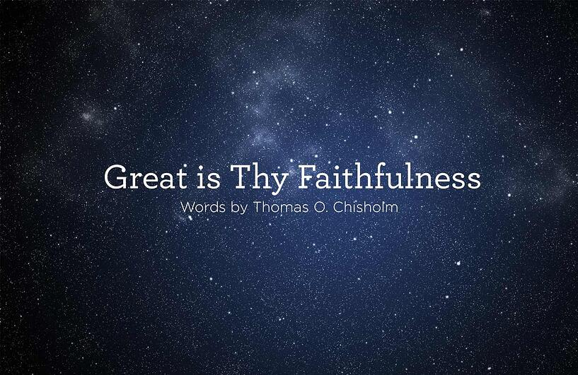 Great-is-Thy-Faithfulness.jpg